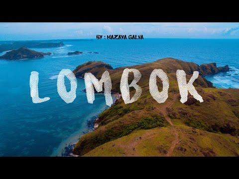 LOMBOK - Syurganya Para Traveller  [GALVACATION #23]