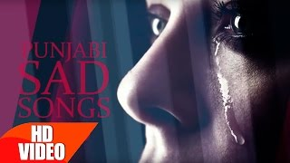 Punjabi Sad Songs  Video Jukebox  Punjabi Song Collection  Speed Records