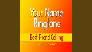 Provided to by cdbaby laura best friend ringtone · your name calling ringtones ℗ 2008 john m. griffin released on: 2008-01-01 au...