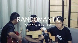 Randomantic James Reid KAYE CAL Acoustic Cover.mp3
