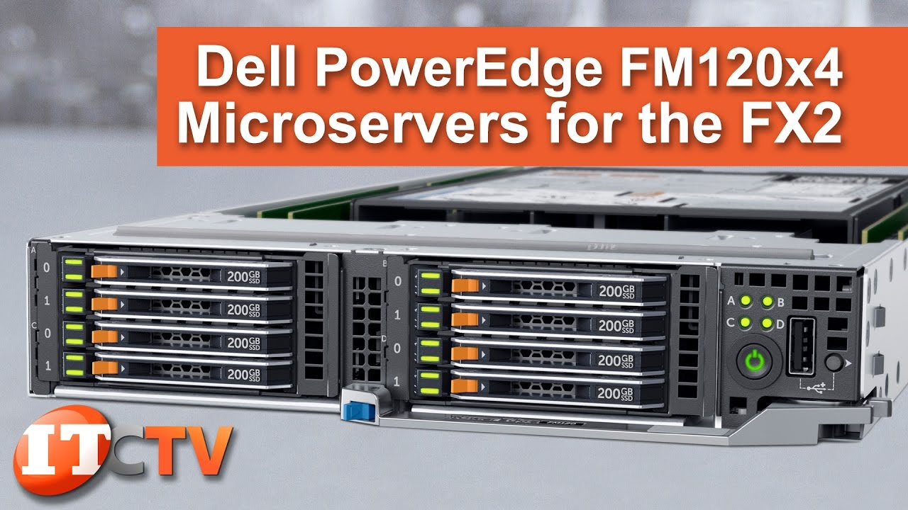 Dell PowerEdge FM120X4 Server Block for the FX2 | IT Creations