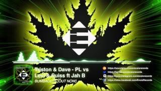 Triston & Dave-PL vs. Levi & Suiss feat. Jah B - Bumbaclot (OUT NOW)