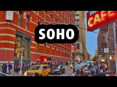SOHO: Most Fashionable Neighborhood in New York City