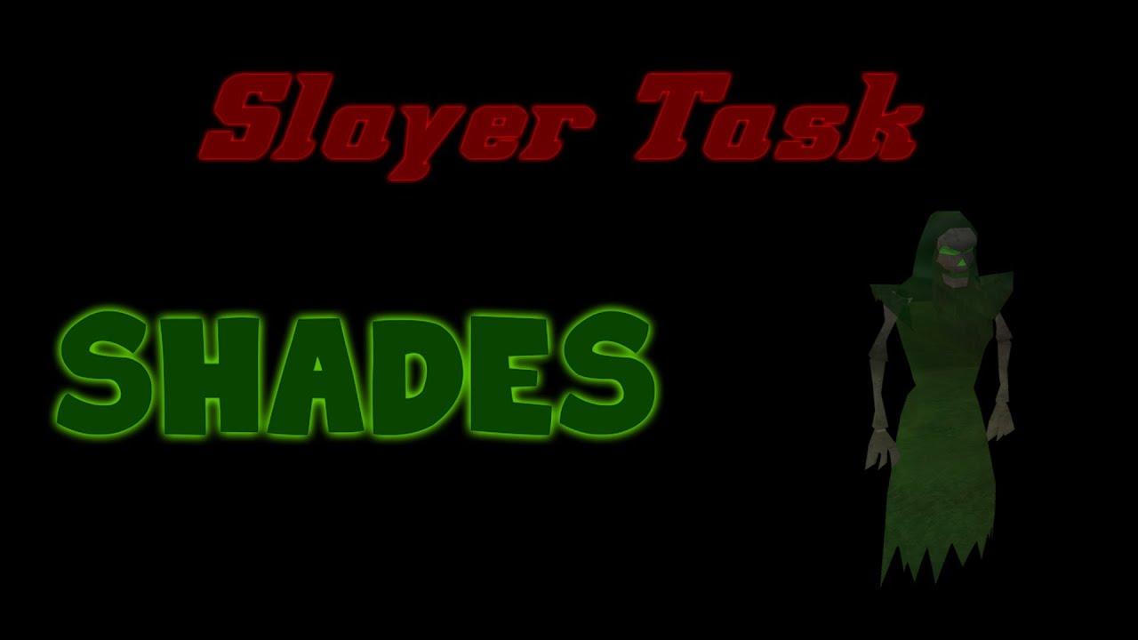 (OSRS) Slayer Task: Shades - Guide to Shade killing