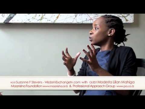 Wisdom Exchange TV host Suzanne F Stevens presents: Modesta Lilian Mahiga