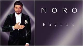 NORO // HAYRIK // New Song // PREMIERE // 2018