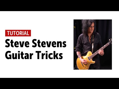 Steve Stevens - Guitar Tricks