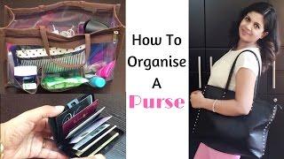 How To Organize Your Purse- Handbag Organization