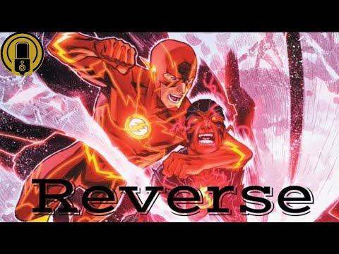 The Flash   Reverse (New 52 Motion Comic Movie)