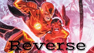 (DC) The Flash | Reverse ⚡️ New 52 Full Motion Comic Movie By Buccellato HD