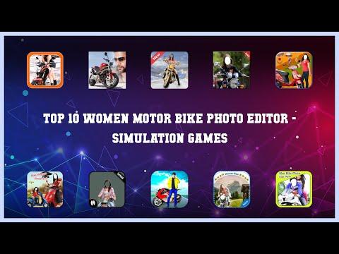 Top 10 Women Motor Bike Photo Editor Android Games