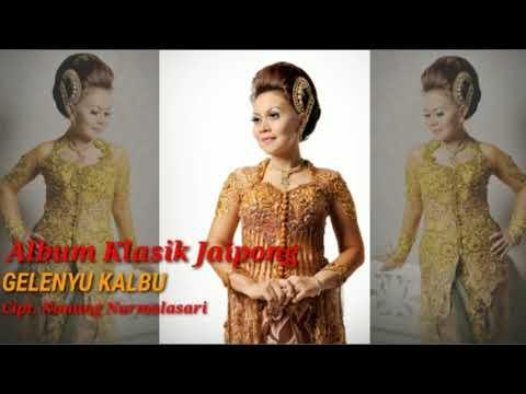 Album Klasik Jaipong - Gelenyu Kalbu (Nunung Nurmalasari) Feat Bah Namin