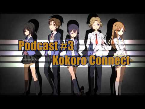 Podcast # 3 - Kokoro Connect [German]