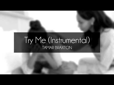 Tamar Braxton - Try Me (Instrumental)
