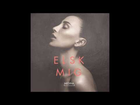 Medina - Elsk Mig (Audio)
