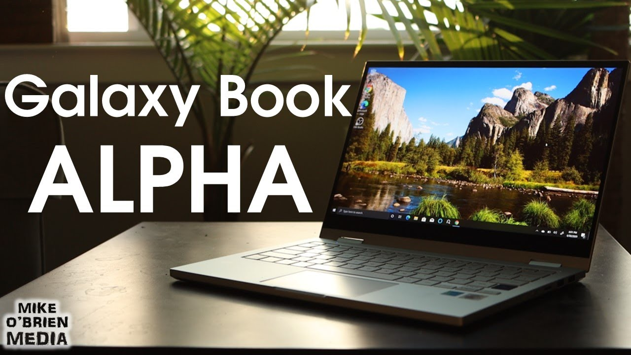 New Galaxy Book Flex ALPHA by Samsung [The Affordable Cousin w/Great Specs]