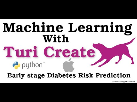 Machine Learning Tutorial with Turi Create and Python (Diabetes Risk Prediction)