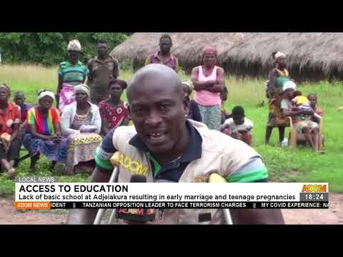 Lack of basic school at Adjeiakura resulting in early marriage - Adom TV News (22-7-21)