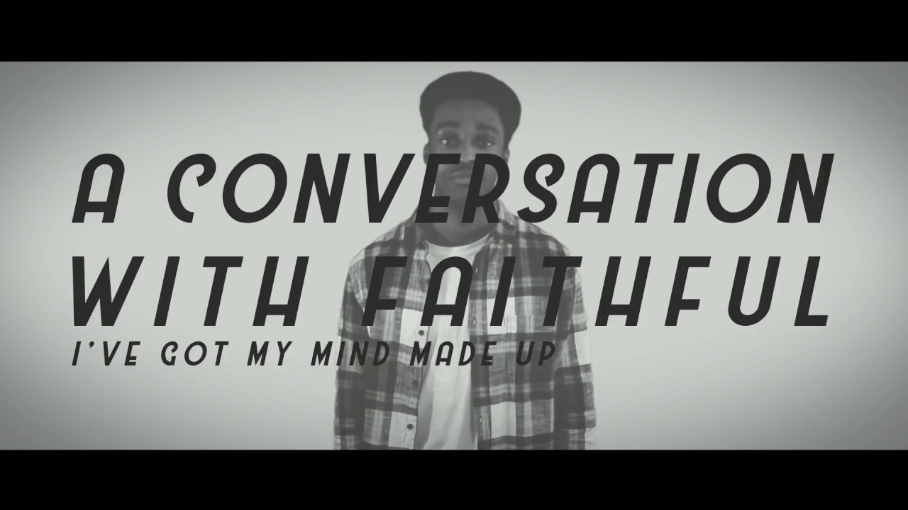 I Got My Mind Made Up : Marcus young a conversation with faithful i ve got my