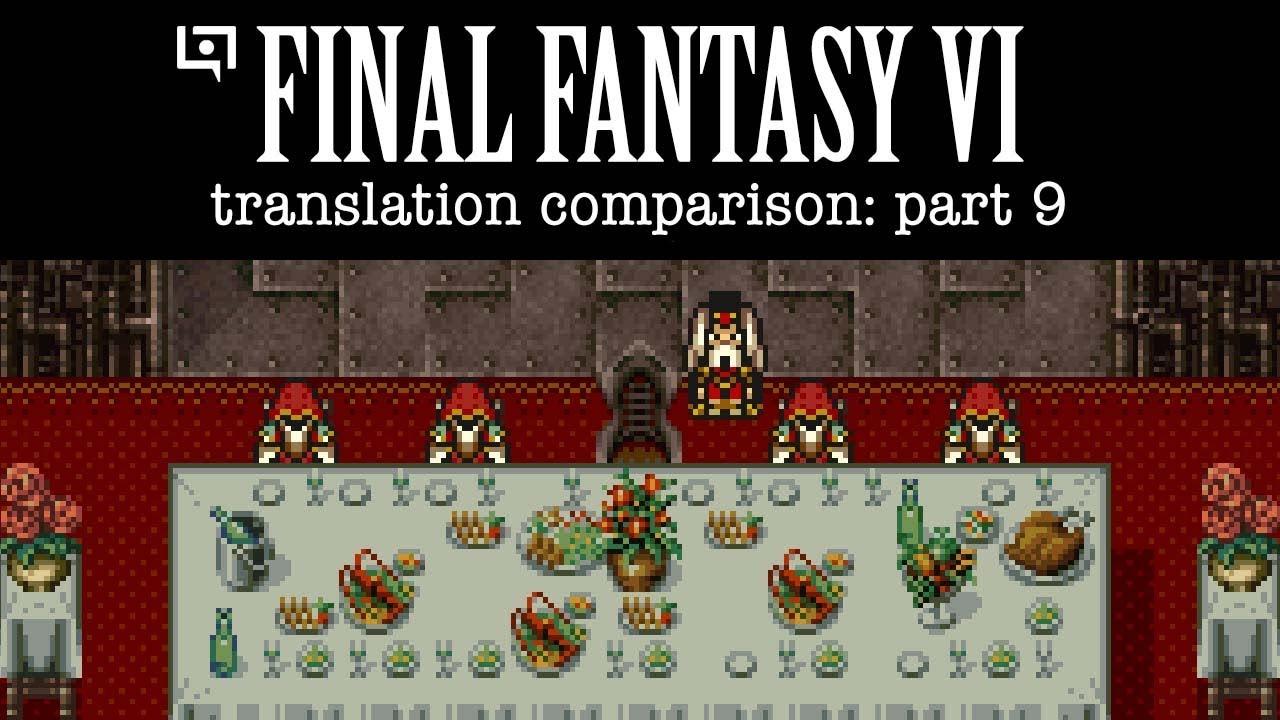 Final Fantasy VI Translation Comparison (Part 9) « Legends