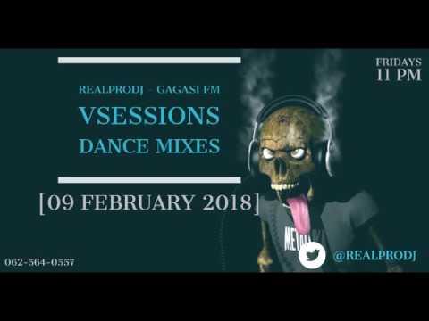 RealProDJ   Gagasi FM VSessions Dance Mix 09 February 2018