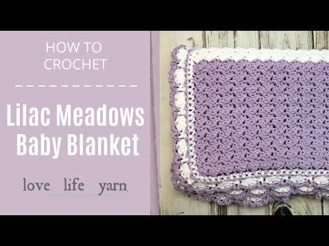 How to Crochet: Lilac Meadows Baby Blanket