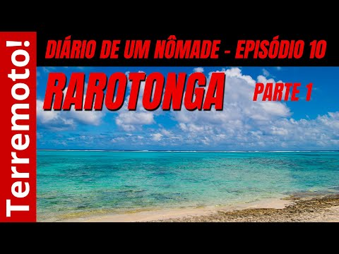 Diário de um nômade - Ep. 10 (Rarotonga, Ilhas Cook)