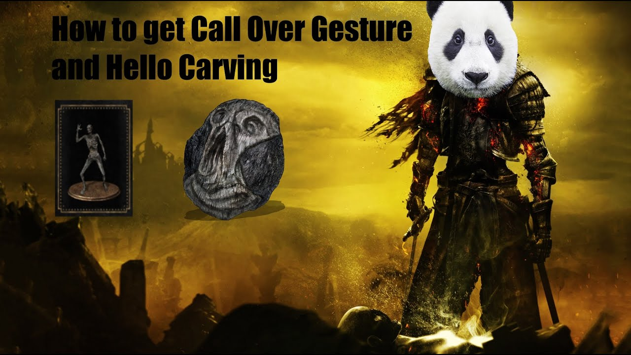 Dark souls how to get hello carving and call over
