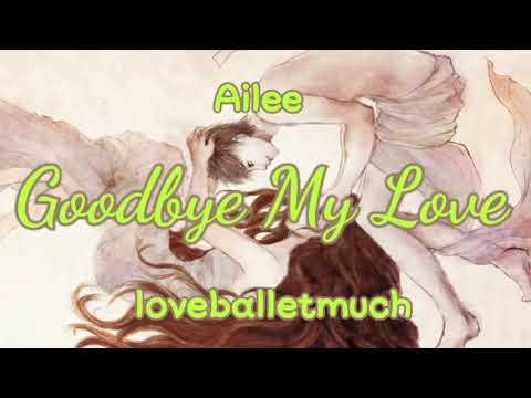 "LOVEBALLETMUCH COVERS: ""Goodbye My Love"" (Snippet)"