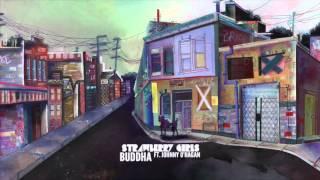 Strawberry Girls ft. Johnny O'Hagan - Buddha