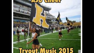 ASU CHEER TRYOUT MUSIC 2015
