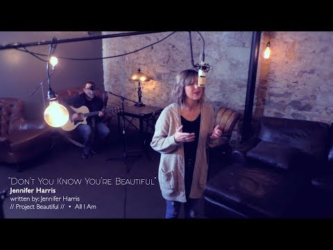 Jennifer Harris - Don't You Know You're Beautiful (Official Music Video)