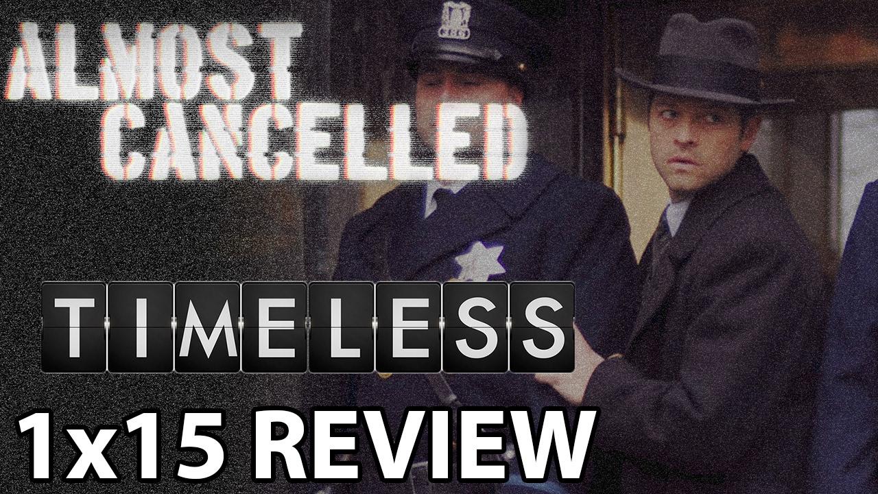 Download Timeless Season 1 Episode 15 'Public Enemy No. 1' Review