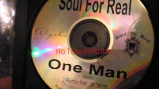 "Soul For Real ft. Jadakiss ""One Man"" (Remix)"