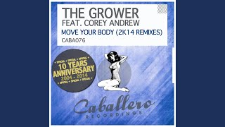 Move Your Body (Dave Rose Remix) (Feat. Corey Andrew)