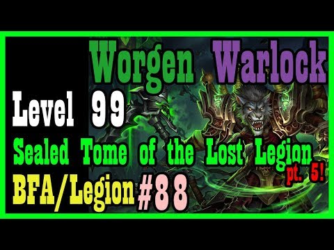 Warlock Green Flame Quest AND Quel'Delar!? WEP #88 [BFA World of Warcraft Let's Play]