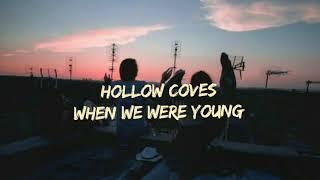 Hollow Coves - When We Where Young (Legendado/Tradução)