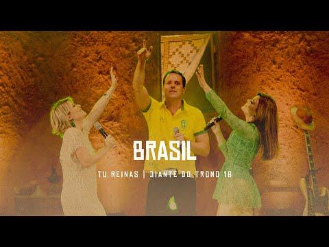Brasil | DVD Tu Reinas | Diante do Trono