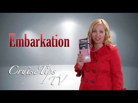 Cruise Tips TV #8 Embarkation