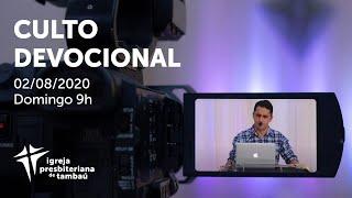 IPTambaú   Culto Devocional Ao Vivo   02/08/2020