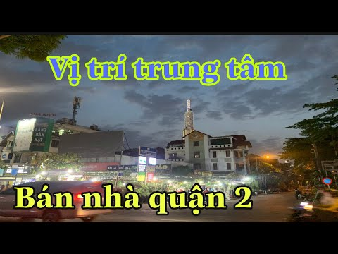 @bán nhà quận 2 | căn góc 3 mặt tiền 5M x 24M ngay trung tâm Sài Gòn.