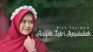 Download Risa Solihah - Aisyah Istri Rasulullah