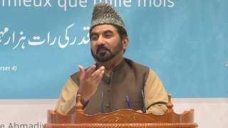 A la recherche de la Nuit du Destin Partie 3 - M. Naseer Ahmed Shahid - 25 Juin 2016