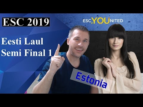 Eesti Laul 2019 - Semi Final 1 songs reaction (Estonia Eurovision 2019)