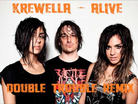Krewella - Alive (Double Trouble Sounds Remix)