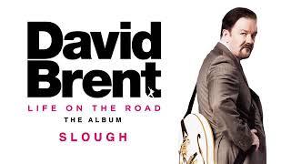 David Brent - Slough (Official Audio)