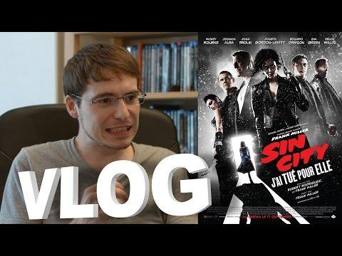 Vlog - Sin City : J'ai Tué Pour Elle