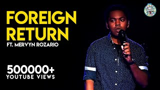 Foreign returns- Stand-Up comedy video by Mervyn
