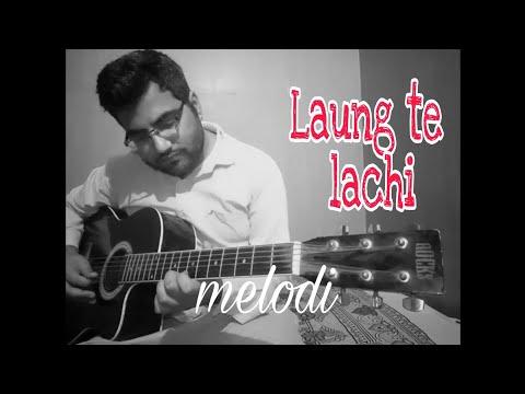Laung te tu laachi--guitar cover   guitar melody   punjabi song   