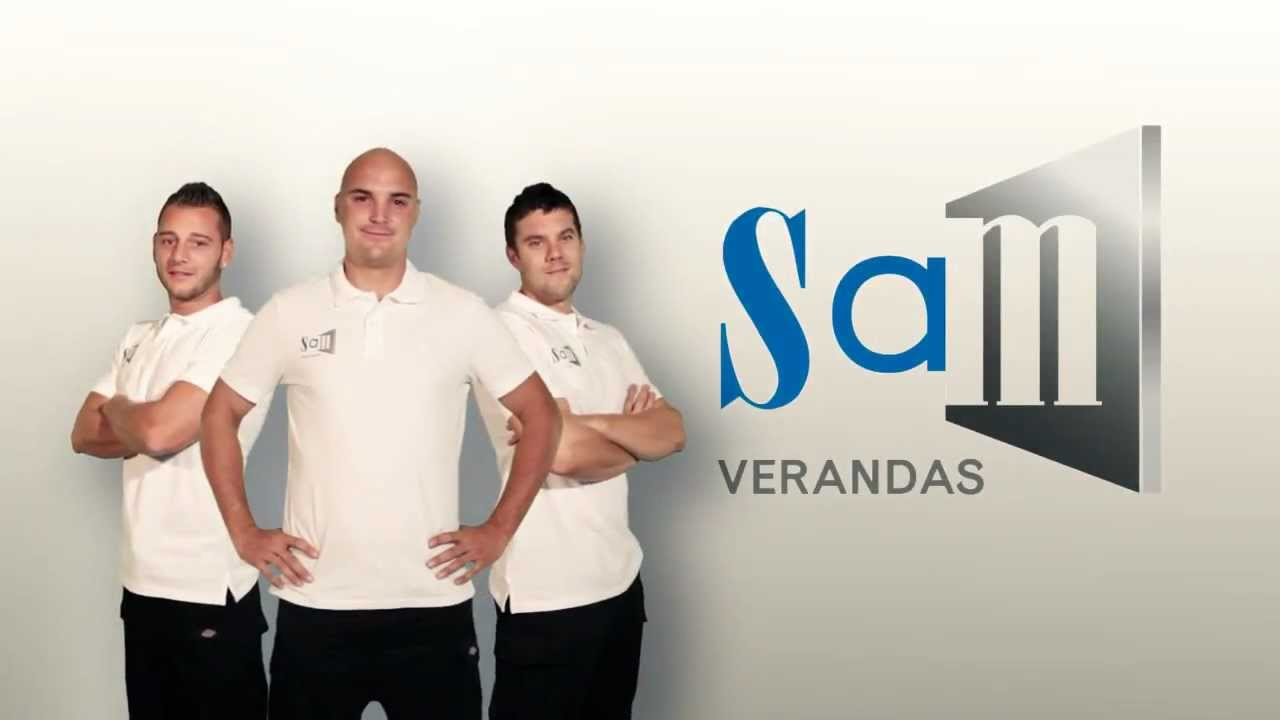 Spot Publicitaire Septembre 2012 SAM VERANDAS HD - YouTube